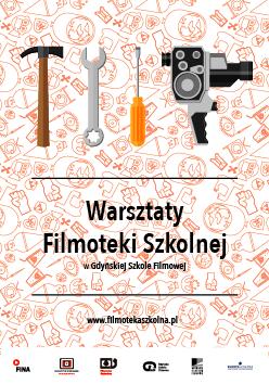 Warsztaty Filmoteki Szkolnej