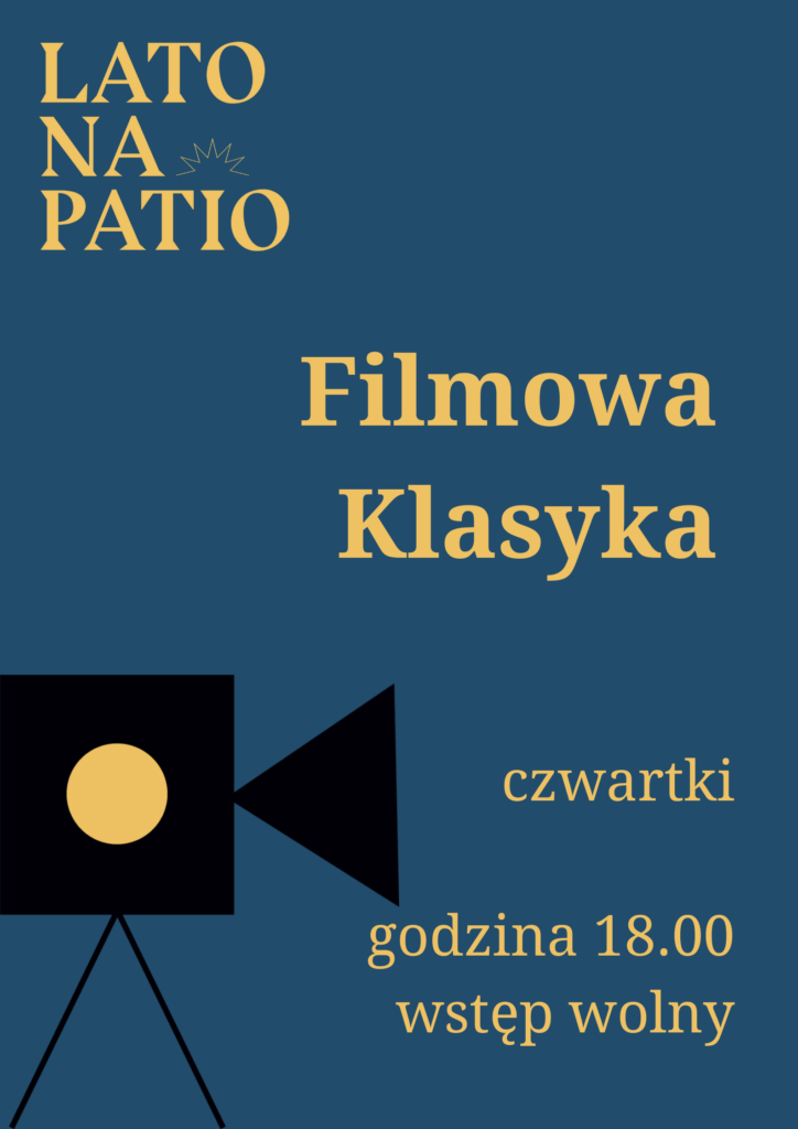 Kino Plenerowe. Klasyka w czwartki
