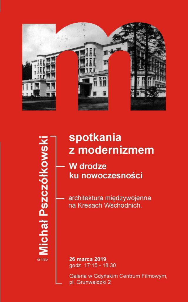 ArchiPrelekcja. Szlak modernizmu