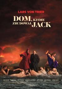 DOM, KTÓRY ZBUDOWAŁ JACK (SPOTKANIE FILOZOFICZNE – FILM + SPOTKANIE)