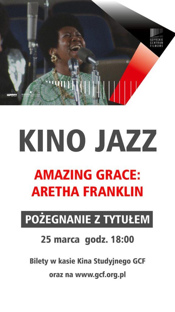 Kino Jazz. Pożegnanie z tytułem. Aretha