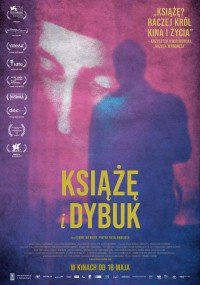 KSIĄŻĘ I DYBUK (WTORKI Z AKADEMIĄ DOKUMENTALNĄ DLA DOROSŁYCH) FILM+SPOTKANIE