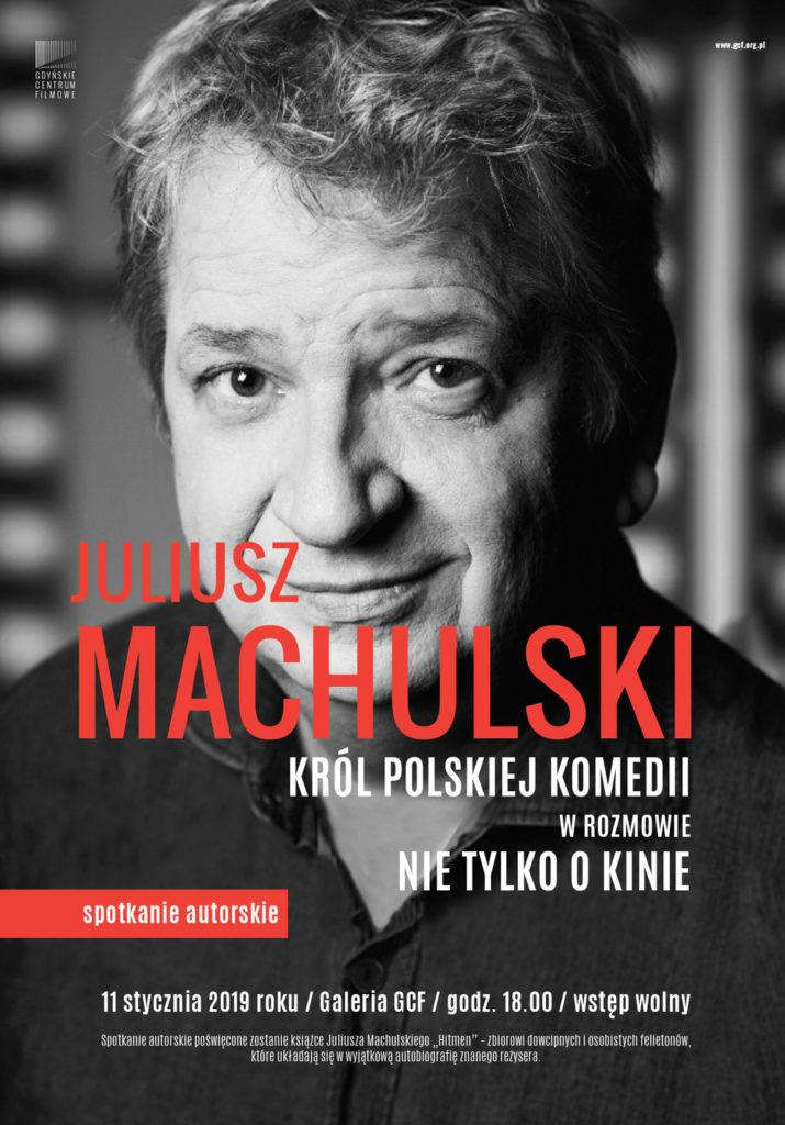 Juliusz Machulski. Spotkanie autorskie