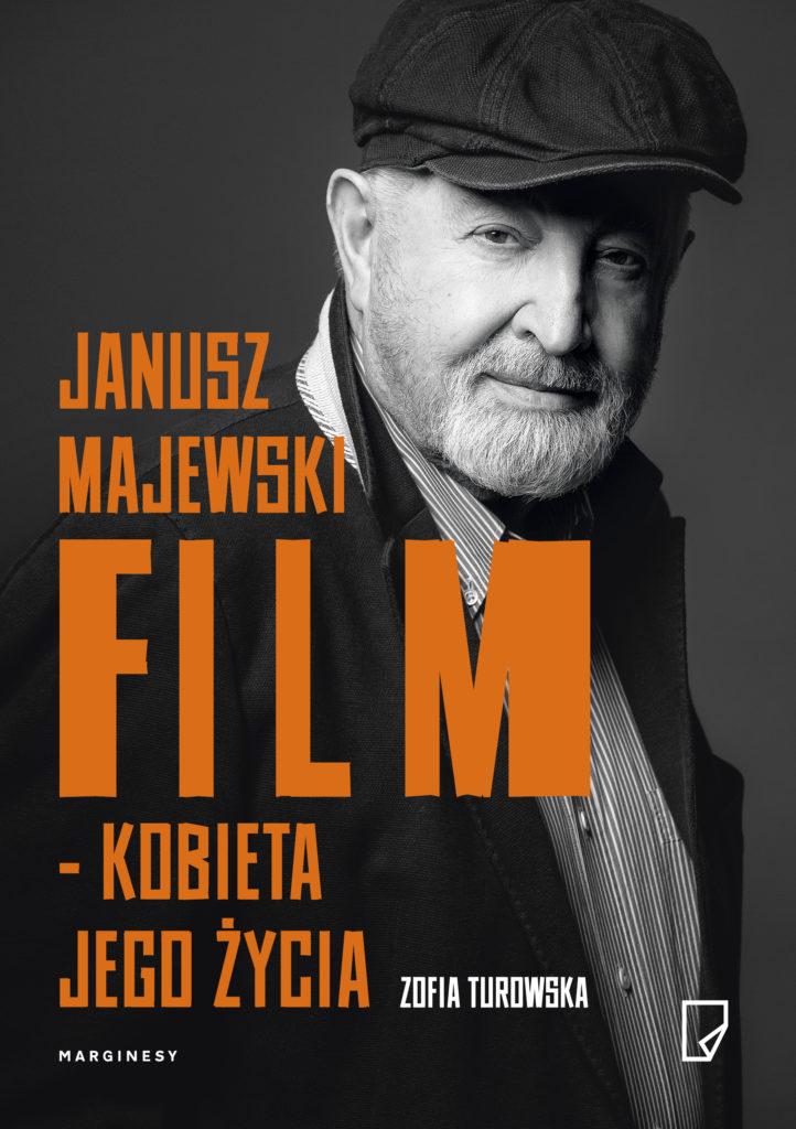 """""""Janusz Majewski. Film – kobieta jego życia"""""""