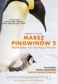MARSZ PINGWINÓW 2: PRZYGODA NA KRAŃCU ŚWIATA (KINOferie 2018)