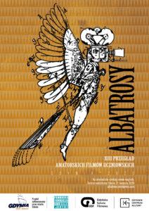 ZGŁOSZENIA na XIII Przegląd Amatorskich Filmów Uczniowskich ALBATROSY