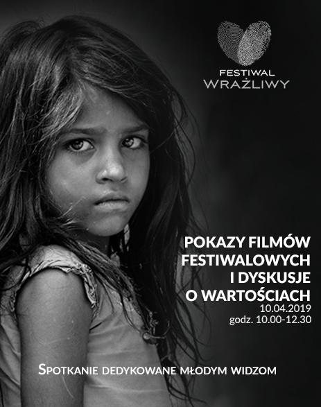 POKAZY FILMÓW FESTIWALOWYCH DLA DZIECI I DYSKUSJE O WARTOŚCIACH (FESTIWAL WRAŻLIWY)