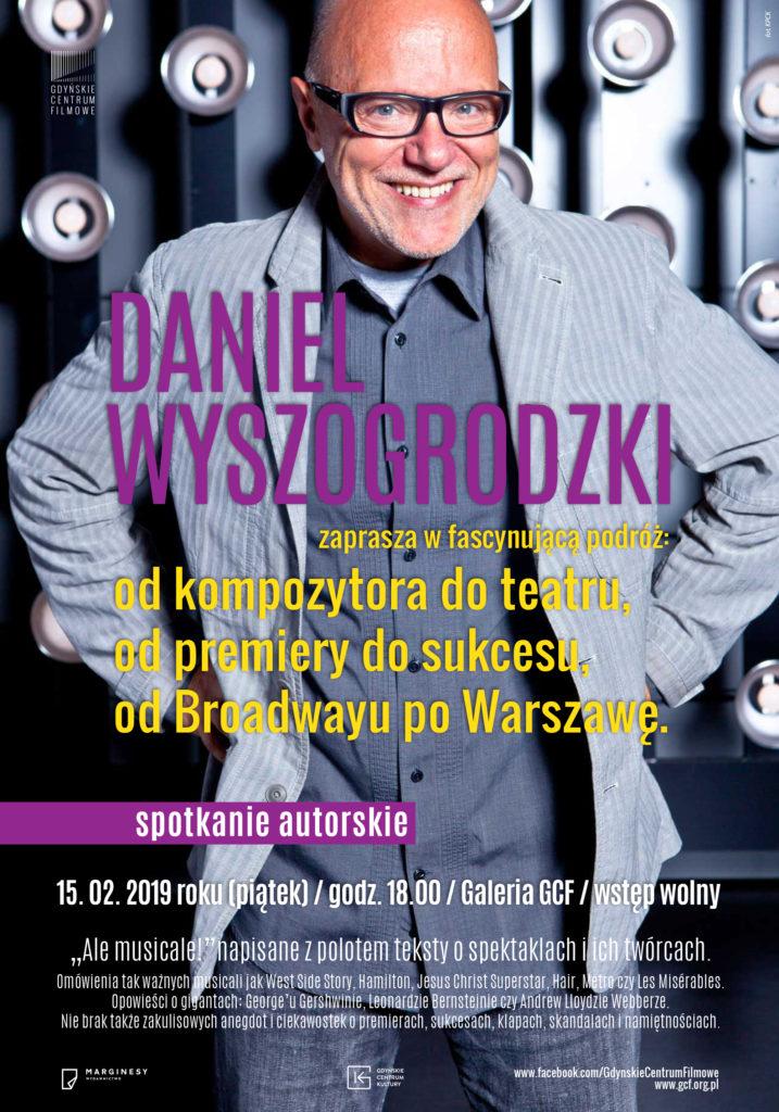 Daniel Wyszogrodzki: ALE MUSICALE. Spotkanie autorskie