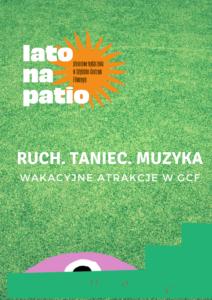 Lato na Patio 2021. Ruch taniec muzyka