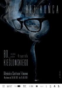 Bez końca. Dialogi Krzysztofa Kieślowskiego