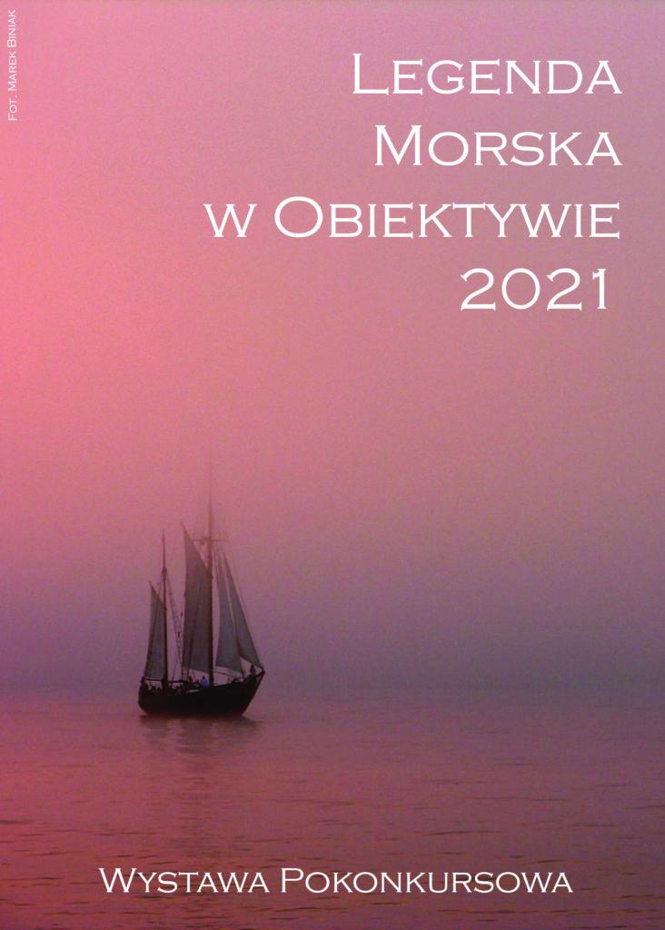 Legenda Morska w Obiektywie. WYSTAWA POKONKURSOWA 2021