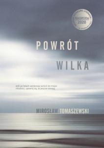 POWRÓT WILKA. Spotkanie autorskie z Mirosławem Tomaszewskim